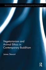 Vegetarianism and Animal Ethics in Contemporary Buddhism  By:   James Stewart
