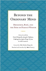 Beyond the Ordinary Mind: Dzogchen, Rime, and the Path of Perfect Wisdom, translated by Adam Pearcey
