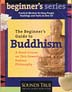 Beginner's Guide to Buddhism: Practical Wisdom for Busy People (CD) <br> By: Jack Kornfield