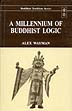 Millennium of Buddhist Logic, Alex Wayman