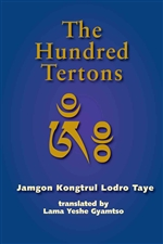 Hundred Tertons: A Garland of Beryl, Brief Accounts of Profound Terma and the Siddhas Who Have Revealed It By: Jamgon Kongtrul Lodro Taye, Yeshe Gyamtso (translator)