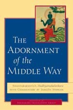 Adornment of the Middle Way (Paperback)   By: Shantarakshita & Jamgon Mipham