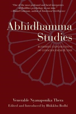 Abhidhamma Studies: Buddhist Exploration of Consciousness and Time   By: Thera, Nyanaponika