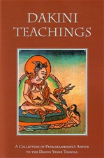 Dakini Teachings: A Collection of Padmasambhava's Advice to the Dakini Yeshe Tsogyal  By: Padmasambhava