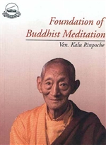 Foundation of Buddhist Meditation  By: Kalu Rinpoche