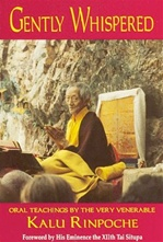Gently Whispered   By: Kalu Rinpoche