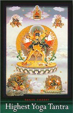 Highest Yoga Tantra: An Introduction to the Esoteric Buddhism of Tibet  By: Daniel Cozort