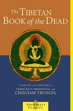 Tibetan Book of the Dead   By: Fremantle, Francesca and Chogyam Trungpa