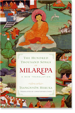 Hundred Thousand Songs of Milarepa: A New Translation  By: Tsangnyon Heruka, Christopher Stagg (Translator)