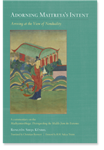 Adorning Maitreya's Intent: Arriving at the View of Nonduality  By:  Rongtonpa