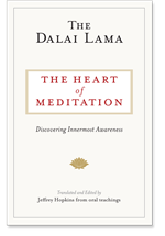 Heart of Meditation: Discovering Innermost Awareness  By: Dalai Lama
