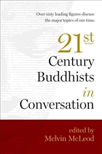 21st Century Buddhists in Conversation  By: Melvin McLeod (Editor)