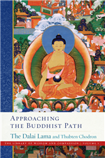 Approaching the Buddhist Path By:  His Holiness the Dalai Lama & Thubten Chodron