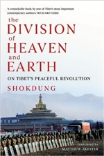 Division of Heaven and Earth: On Tibet's Peaceful Revolution  By: Shokdung